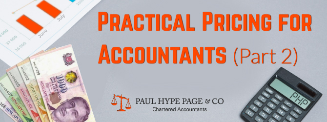 Practical Pricing for Accountants in Singapore (Part 2)