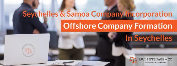 Incorporation of Seychelles & Samoa Company