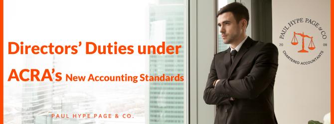 Directors' Duties under ACRA's New Accounting Standards in Singapore