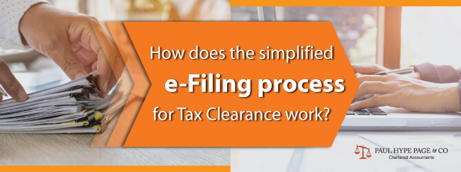 Simplified e-Filing process for Tax Clearance work
