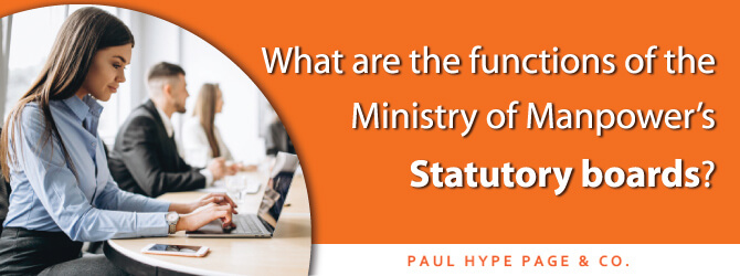 Functions of the Ministry of Manpower's statutory boards