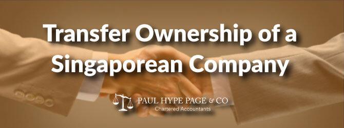 Transfer ownership of a Singaporean company