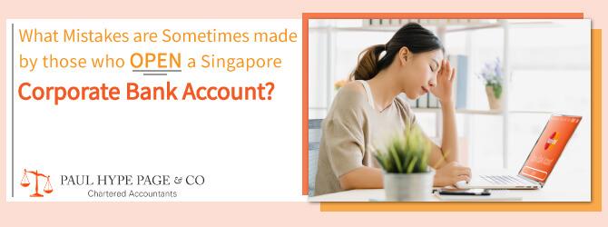 Singapore Corporate Bank Account Errors