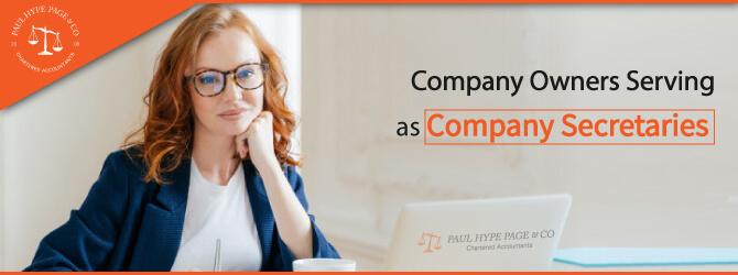 Company owner Serve as its Company Secretary